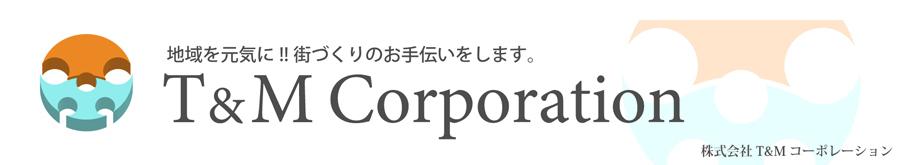 T&M Corporation